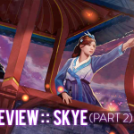 Vainglory Lore Reviews-Edition One: Skye, the Strafing Star (Part Two)